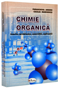 Chimie Organica. Teorie, probleme, exercitii, aplicatii