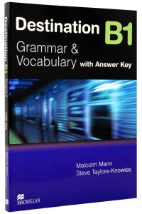 Destination B1 - Grammar & Vocabulary - with Answer Key