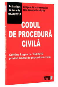 Codul de procedura civila. Culegere de acte normative dupa documente oficiale