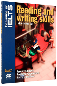 Focusing on IELTS. Reading and Writing Skills