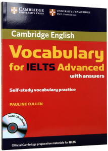 Cambridge Vocabulary for IELTS Advanced with Answers. Self-Study Vocabulary Practice