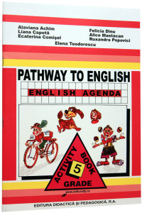 Pathway to English - English Agenda. Activity Book. Clasa a 5-a
