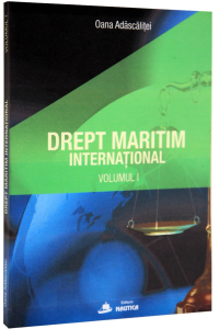 Drept maritim international. Vol. 1