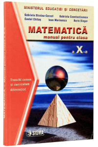 Matematica. Manual clasa a 10-a. Trunchi comun si curriculum diferentiat