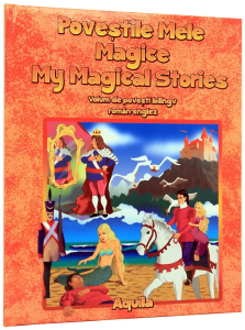 Povestile mele magice/ My Magical Stories