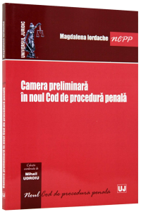 Camera preliminara in noul Cod de procedura penala