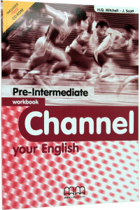 Channel your English Pre-Intermediate. Workbook