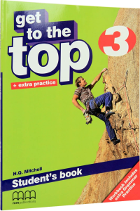 Get To the Top 3. Student's Book