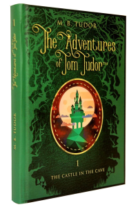 The Adventures of Tom Tudor, vol. I - The Castle in the Cave