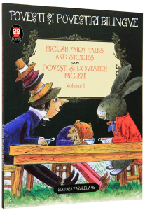 English Fairy tales and stories. Povesti si povestiri engleze. Vol. 1