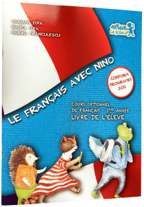 Le Francais avec Nino, Manual. Cours Optionnel de francais. Primul An