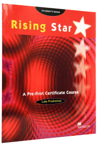 Rising Star. Pre-first Certificate Course