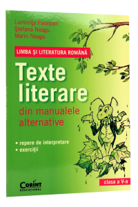 Texte literare din manualele alternative. Clasa a 5-a