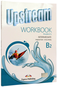 Upstream B2 Intermediate. Workbook