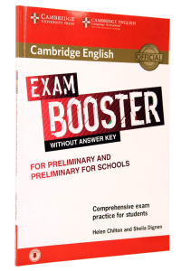 Exam Booster for Preliminary (PET) & Preliminary for Schools (PET4S) without Answer Key with Audio Download