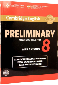 Cambridge Preliminary (PET) 8 Tests with answers