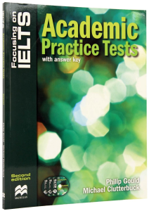 Focusing on IELTS Academic Practice Tests with Key