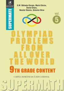 Olympiad Problems from all over the World. 9th Grade Content
