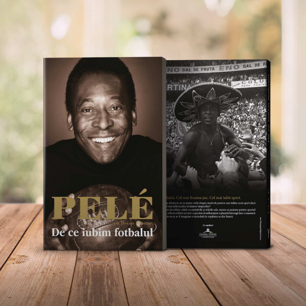 De ce iubim fotbalul, de Pele