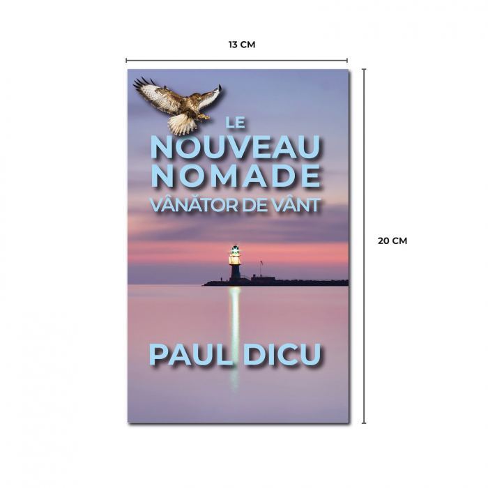 Le Nouveau Nomade. Vanator de vant, de Paul Dicu 1