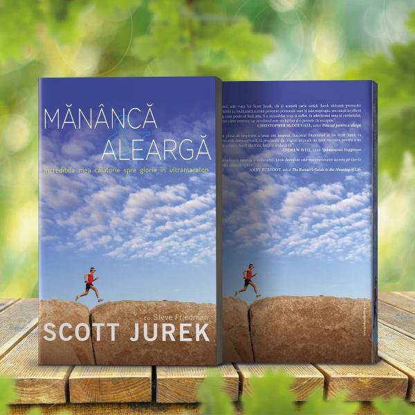 Mananca si alearga, de Scott Jurek 5