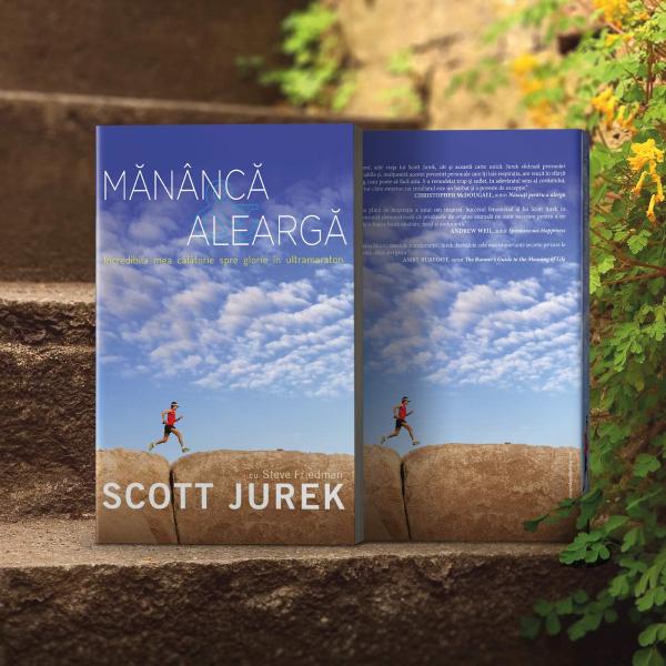 Mananca si alearga, de Scott Jurek 4
