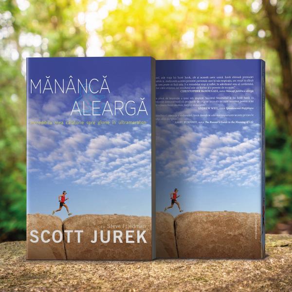 Mananca si alearga, de Scott Jurek 6