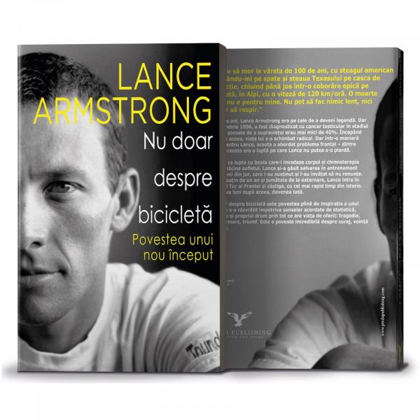 Nu doar despre bicicleta, de Lance Armstrong 0