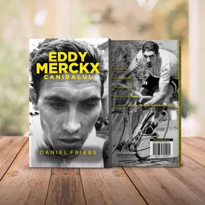Eddy Merckx. Canibalul